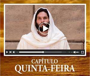 Assistir Capítulo Novela Jesus Quinta-Feira