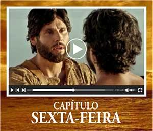 Ver Capítulo Sexta-feira Jesus na Íntegra