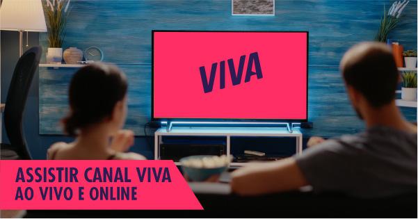 Assistir Canal Viva online grátis
