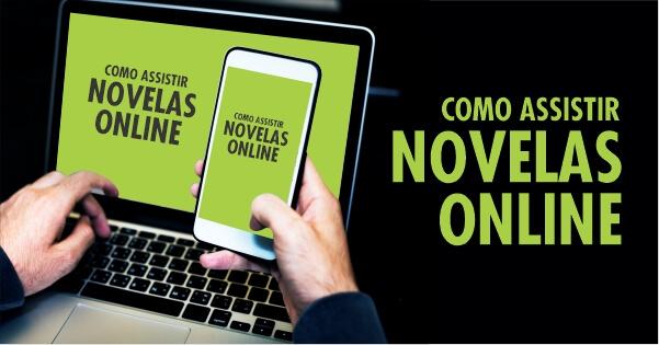 Assistir novelas online e ao vivo grátis